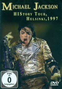 Cover Michael Jackson - HIStory Tour, Helsinki 1997 [DVD]